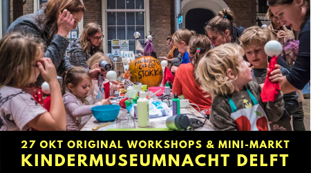 ORIGINAL workshops & mini-market @ Kindermuseumnacht Delft
